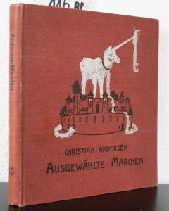 Andersen, Christian. Andersens Märchen.