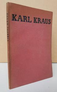 Kraus -Berthold Viertel. Karl Kraus - ein Charakter und die Zeit.
