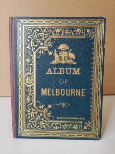 Album of Melbourne. Advance Australia.