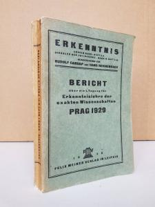 Carnap, Rudolf; Hans Reichenbach (Hrsg.). Erkenntnis: Bericht über die 1. Tagung für Erkenntnislehre der exakten Wissenschaften, Prag 1929.