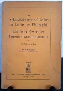 Gawronsky, D. Die Relativitätstheorie Einsteins im Lichte der Philosophie. Und: Ein neuer Beweis der Lorentz-Transformationen.