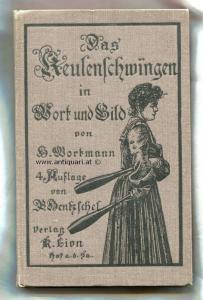 Wortmann, H. Das Keulenschwingen in Wort und Bild,