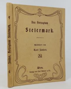 Jauker, Karl. Das Herzogthum Steiermark.