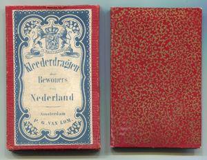 Lom, P. G. van. Kleederdragten der Bewoners von Nederland.