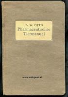 Otto, Friedrich Albrecht. Pharmazeutisches Tier-Manual - Widmungsexemplar + Autograph.