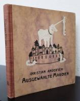 Andersen, Christian. Ausgewählte Märchen.