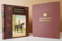 Zöhrer, Ferdinand. Österreichisches Fürstenbuch. Neunzig Erzählungen aus dem Regentenleben der Babenberger und Habsburger.