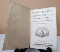 Antoine Alexandre Henri Poinsinet. Tom Jones, Comedie lyrique en Trois Actes.