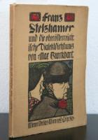 Burckhart, Max. Franz Stelzhamer und die oberösterreichische Dialektdichtung.