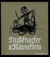 Hoffmann, E. T. A. Nußknacker und Mausekönig.