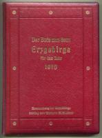Richter, Richard A. (Hrsg.). Der Bote aus dem Erzgebirge. Allgemeiner Illustrierter Haus- und Familien-Kalender für das Jahr 1910.
