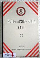 Jahrbuch des Reit- und Polo-Klubs für das Jahr 1911.