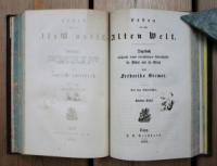 Bremer, Frederike. Leben in der Alten Welt. Tagebuch während eines vierjährigen Aufenthalts im Süden und im Orient.