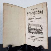 Windisch, Carl Gottlob (Verf.). Kurzgefaßte Erdbeschreibung des Königreichs Ungarn.