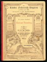 Umlauft, Friedrich (Hrsg.). Die gefürstete Grafschaft Tirol und Vorarlberg.