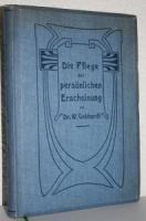 Gebhardt, Wilhelm Walther. Die Pflege der persönlichen Erscheinung.