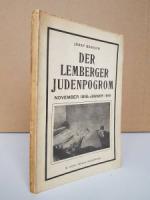 Dendow, Josef. Der Lemberger Judenpogrom November (1918-Jänner 1919).