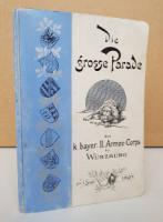 Göbl, S. Die Grosse Parade des Kgl. Bayer. II. Armee-Corps bei Würzburg am 1. September 1897 und die Würzburger Fürstentage vom 30. August bis 4. September 1897.