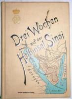 Sinai - (Otto, Erzherzog von Österreich). Drei Wochen auf der Halbinsel Sinai.