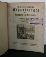 Neue philosophische Abhandlungen der baierischen Akademie der Wissenschaften (Physikalische Klasse). Vierter Band.