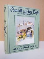 Andersen, H. Chr. Zwölf mit der Post und andere Märchen.