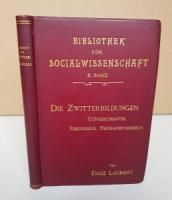 Laurent, E. Die Zwitterbildungen.