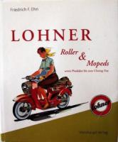 "<span style=""color:black;\"">Ehn, Friedrich F.</span> Lohner: Roller &amp; Mopeds sowie Produkte bis zum Closing Day."