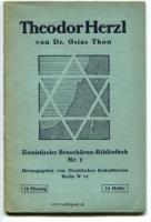 Herzl - Osias Thon. Theodor Herzl.