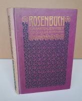 Hoffmann, Julius. Rosenbuch für Gartenliebhaber.