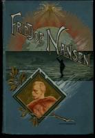Brögger, W. C.; N. Rolfsen. Fridtjof Nansen 1861-1896.