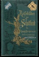 Baumgartner, Alexander. Reisebilder aus Schottland.