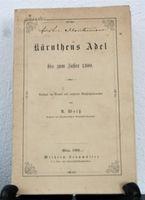 Weiß, A. Kärnthens Adel bis zum Jahre 1300.