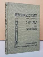 Holczabek, J. W.; A. Winter. Sagen und Geschichten der Stadt Wien.