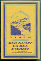 Finch, George Ingle. Der Kampf um den Everest.