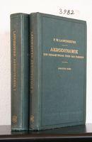 Lanchester, F. W. Aerodynamik. Ein Gesamtwerk über das Fliegen.