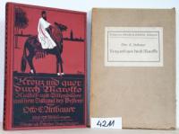 Artbauer, Otto C. Kreuz und quer durch Marokko. Kultur- und Sittenbilder aus dem Sultanat des Westens.