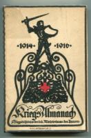 Kobald, Karl (Red.). Kriegs-Almanach 1914-1916.