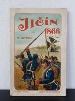 Ortmann, Wilhelm. Jicín 1866. Kampfbilder.