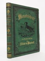 Liebe, Prof. Dr. (Red.). Monatsschrift des Deutschen Vereins zum Schutze der Vogelwelt.